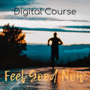 Digital Course Feel Good Now